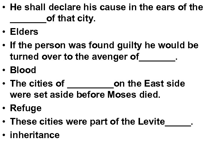 • He shall declare his cause in the ears of the _______of that