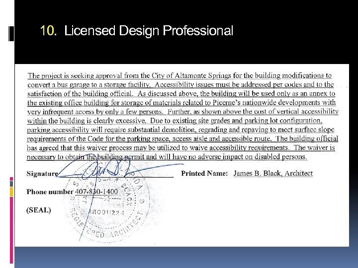 10. Licensed Design Professional