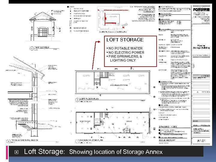 LOFT STORAGE • NO POTABLE WATER • NO ELECTRIC POWER • FIRE SPRINKLERS, &
