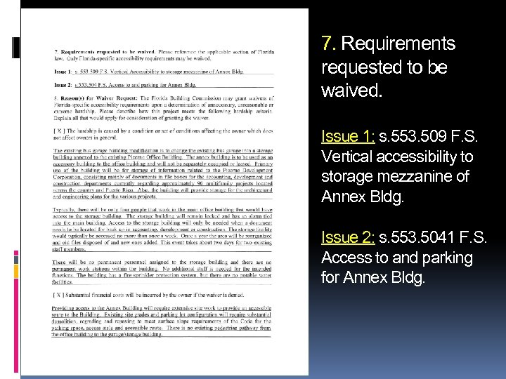 7. Requirements requested to be waived. Issue 1: s. 553. 509 F. S. Vertical