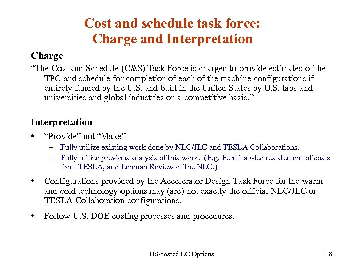 """Cost and schedule task force: Charge and Interpretation Charge """"The Cost and Schedule (C&S)"""