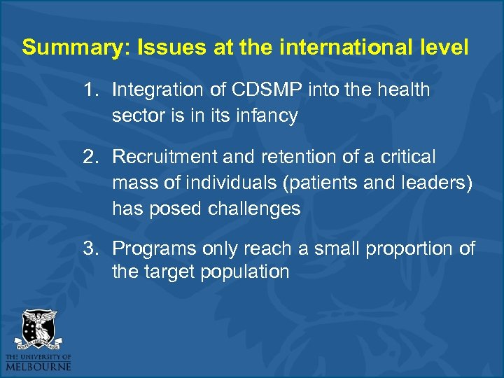 Summary: Issues at the international level 1. Integration of CDSMP into the health sector