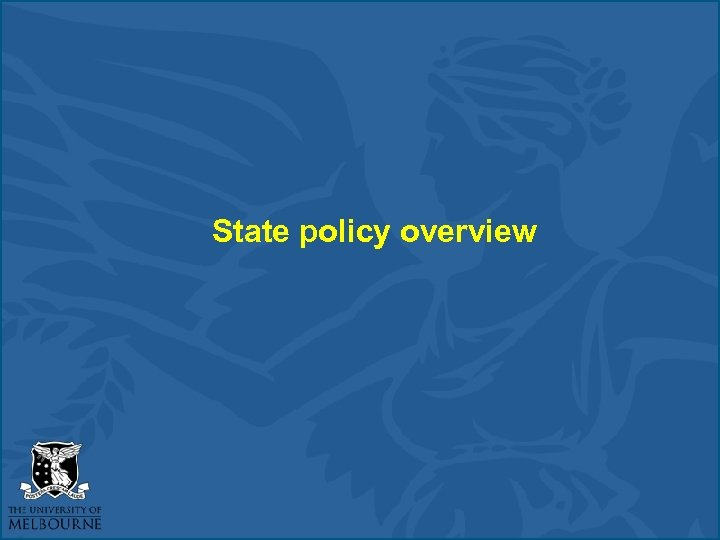 State policy overview