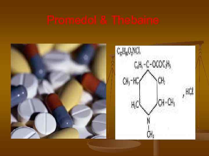 Promedol & Thebaine