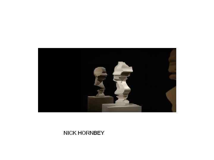 NICK HORNBEY