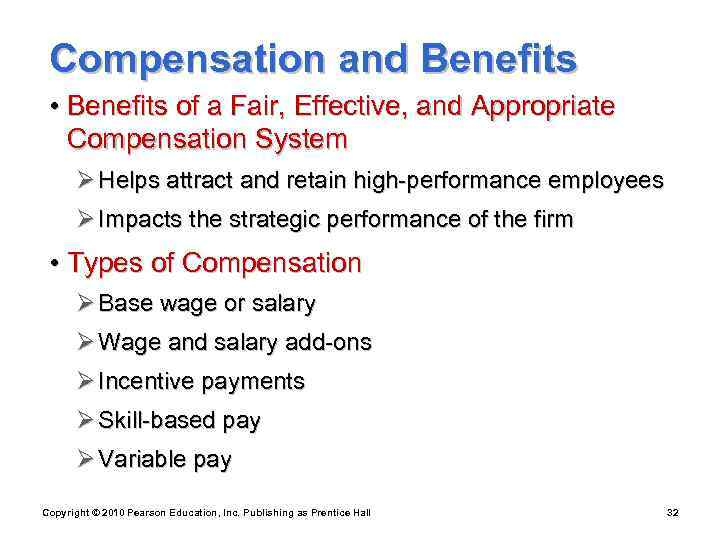 Compensation and Benefits  • Benefits of a Fair, Effective, and Appropriate
