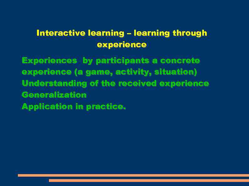 learning through experiences Learn through experience, created by the association for experiential education, provides a robust experiential education database learn more.