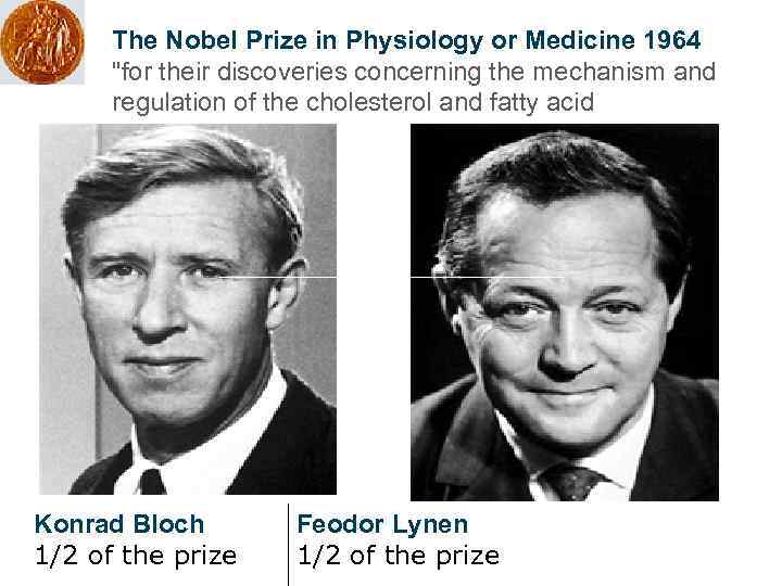 The Nobel Prize in Physiology or Medicine 1964