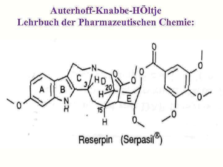 Auterhoff-Knabbe-HÖltje Lehrbuch der Pharmazeutischen Chemie: