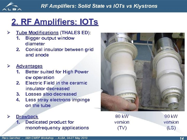 RF Amplifiers Solid State vs IOTs vs Klystrons
