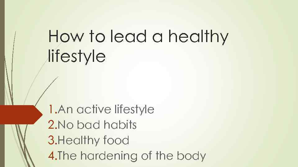a discussion on how to live a healthy lifestyle Live better and be healthier with or augment actions in their life to have a healthy lifestyle healthy living - diet describe your healthy diet and the.