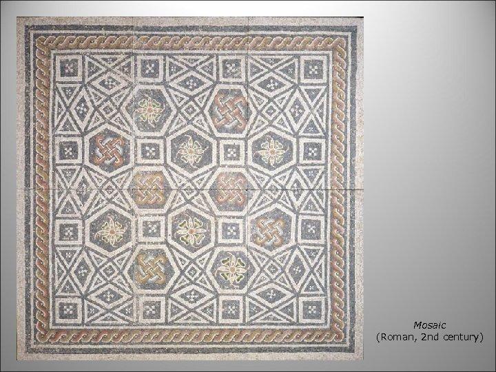 Mosaic (Roman, 2 nd century)