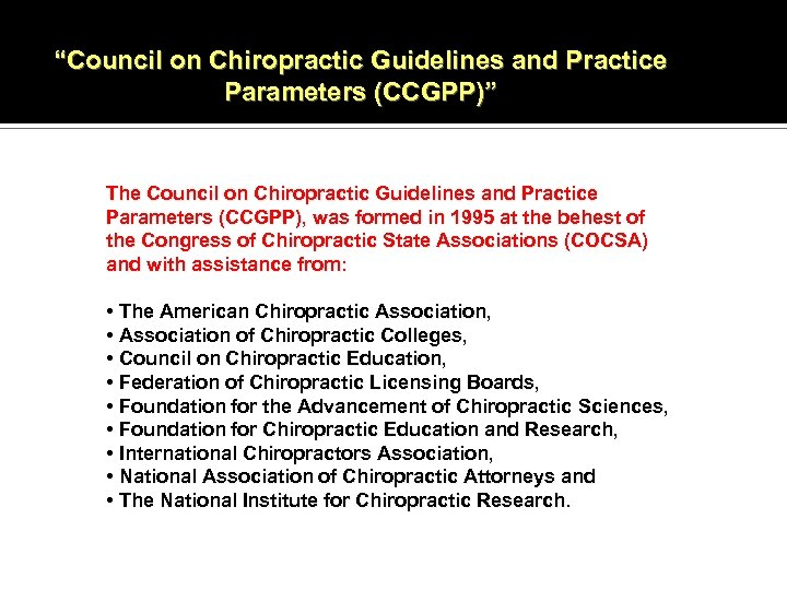 """""""Council on Chiropractic Guidelines and Practice Parameters (CCGPP)"""" The Council on Chiropractic Guidelines and"""