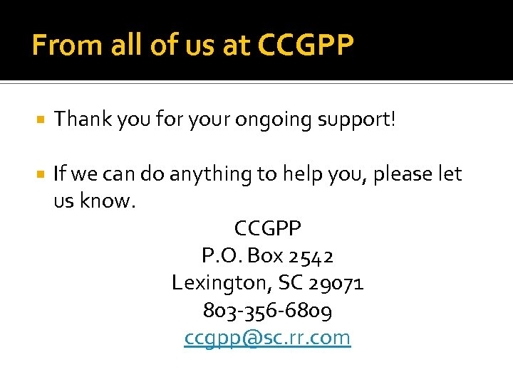 From all of us at CCGPP Thank you for your ongoing support! If we