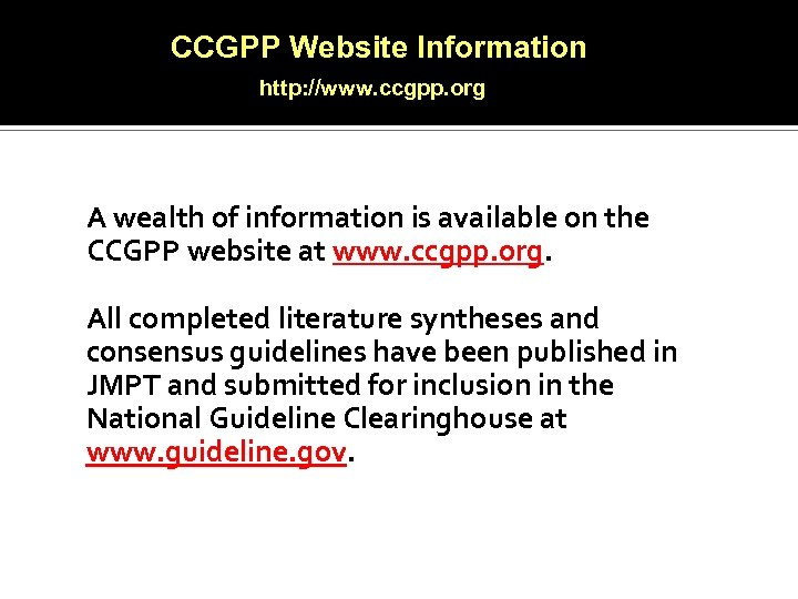 CCGPP Website Information http: //www. ccgpp. org A wealth of information is available on