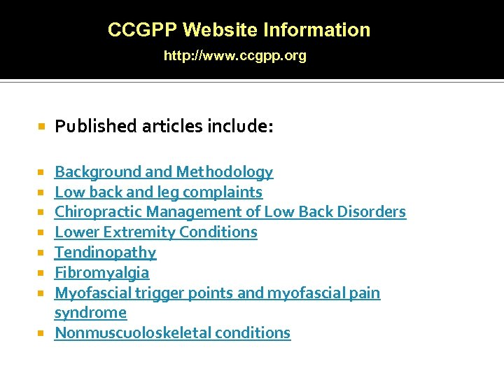 CCGPP Website Information http: //www. ccgpp. org Published articles include: Background and Methodology Low