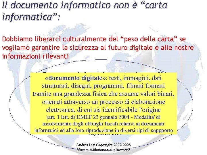 """Il documento informatico non è """"carta informatica"""": Dobbiamo liberarci culturalmente del """"peso della carta"""""""