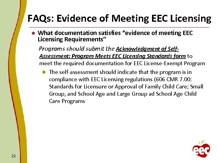 "FAQs: Evidence of Meeting EEC Licensing l What documentation satisfies ""evidence of meeting EEC"