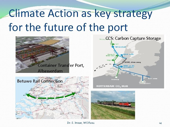 Climate Action as key strategy for the future of the port CCS: Carbon Capture