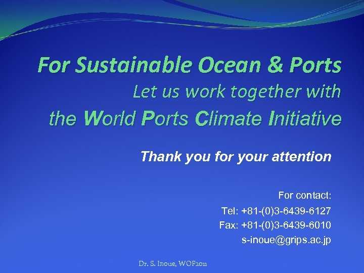 For Sustainable Ocean & Ports Let us work together with the World Ports Climate