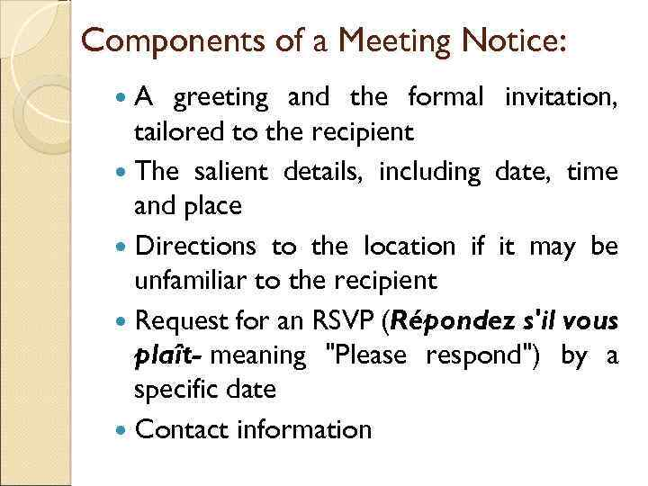Business english lessons 1 adam shuaibu course components of a meeting notice a greeting and the formal invitation tailored to the stopboris Gallery