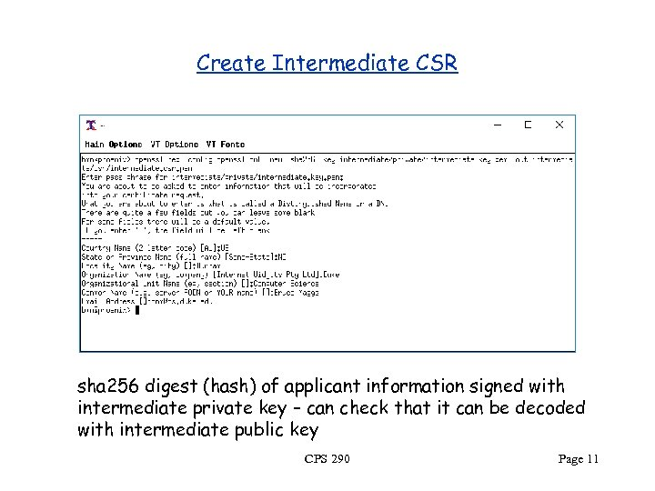 Create Intermediate CSR sha 256 digest (hash) of applicant information signed with intermediate private