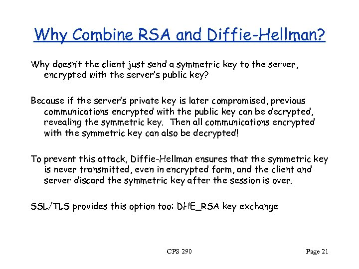 Why Combine RSA and Diffie-Hellman? Why doesn't the client just send a symmetric key