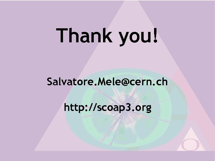 Thank you! Salvatore. Mele@cern. ch http: //scoap 3. org