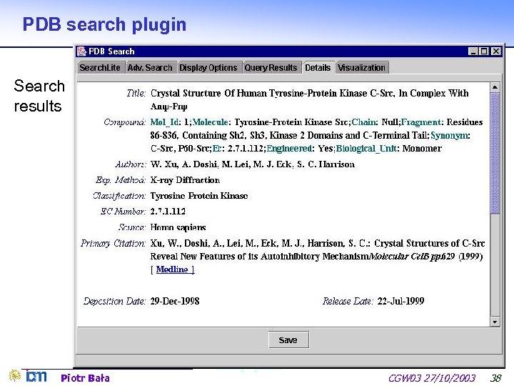 PDB search plugin Search results Piotr Bała CGW 03 27/10/2003 38