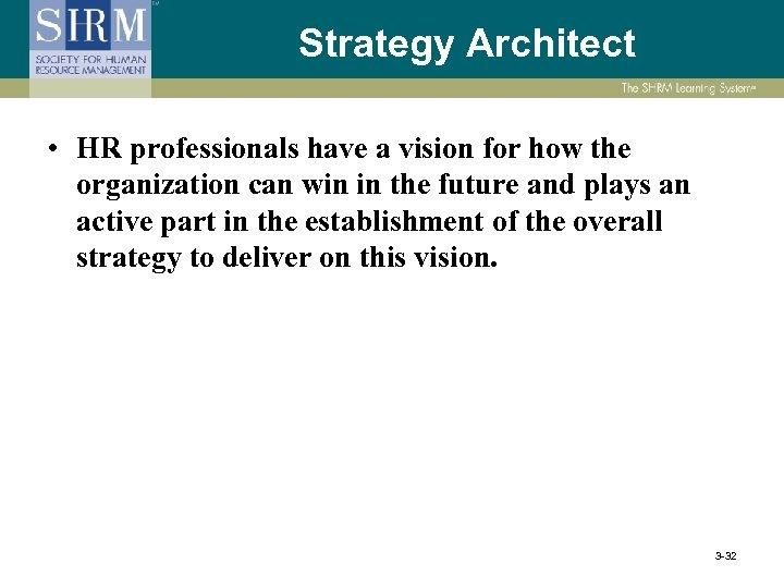 Strategy Architect • HR professionals have a vision for how the organization can win