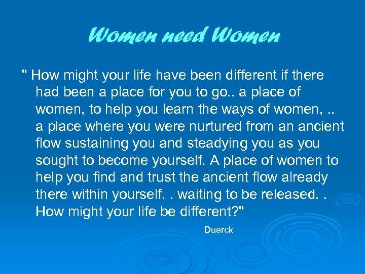 Women need Women