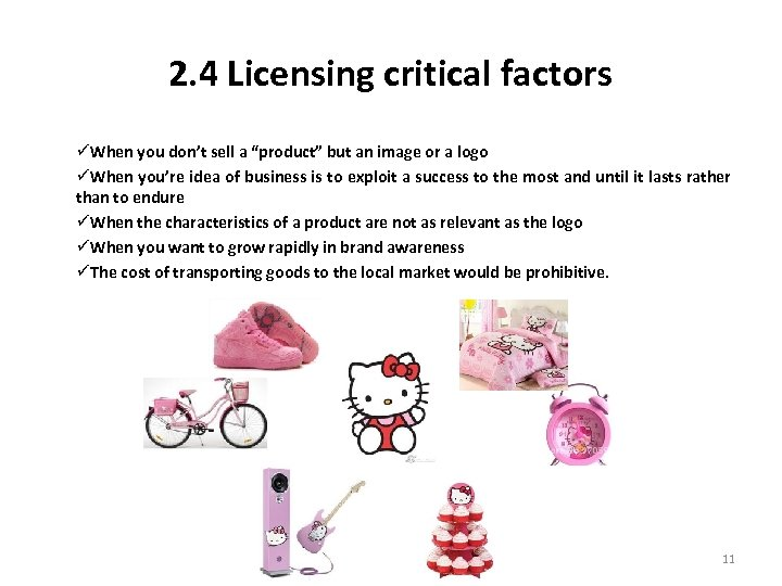 """2. 4 Licensing critical factors üWhen you don't sell a """"product"""" but an image"""