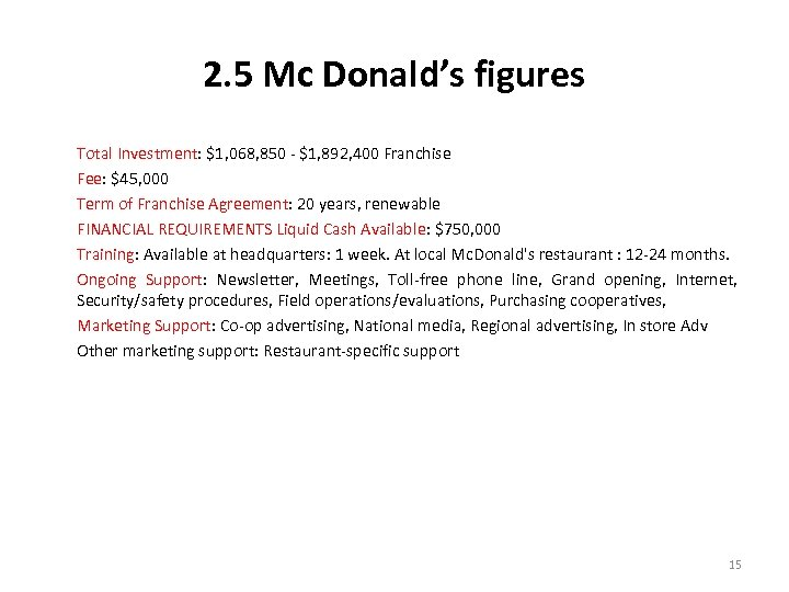 2. 5 Mc Donald's figures Total Investment: $1, 068, 850 - $1, 892, 400