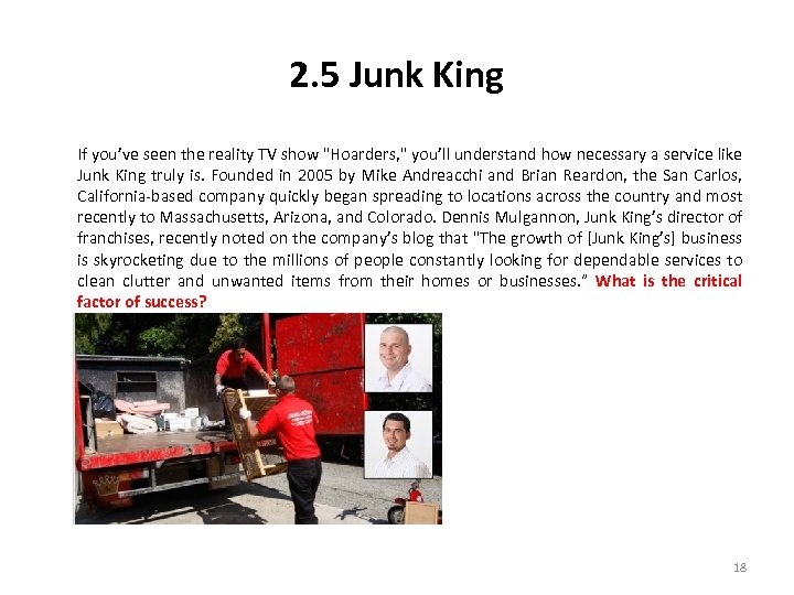 2. 5 Junk King If you've seen the reality TV show