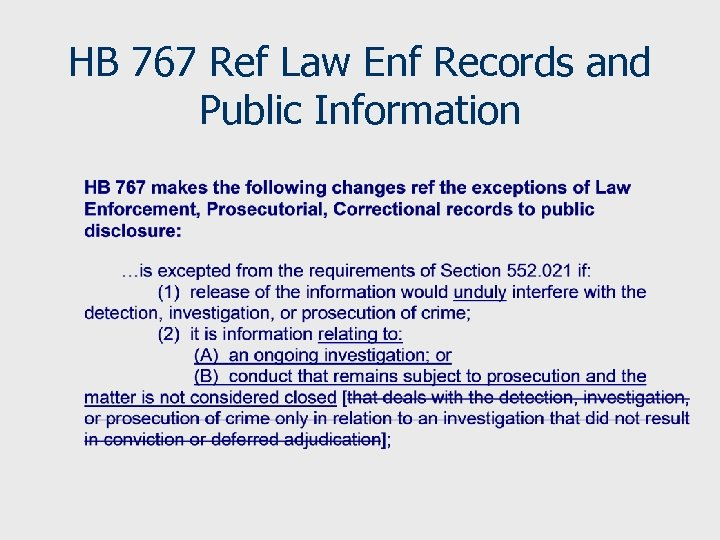 HB 767 Ref Law Enf Records and Public Information