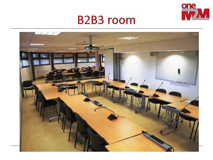 B 2 B 3 room