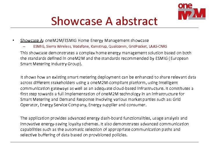 Showcase A abstract • Showcase A: one. M 2 M/ESMIG Home Energy Management showcase
