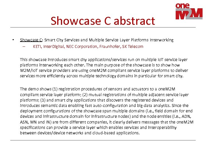 Showcase C abstract • Showcase C: Smart City Services and Multiple Service Layer Platforms