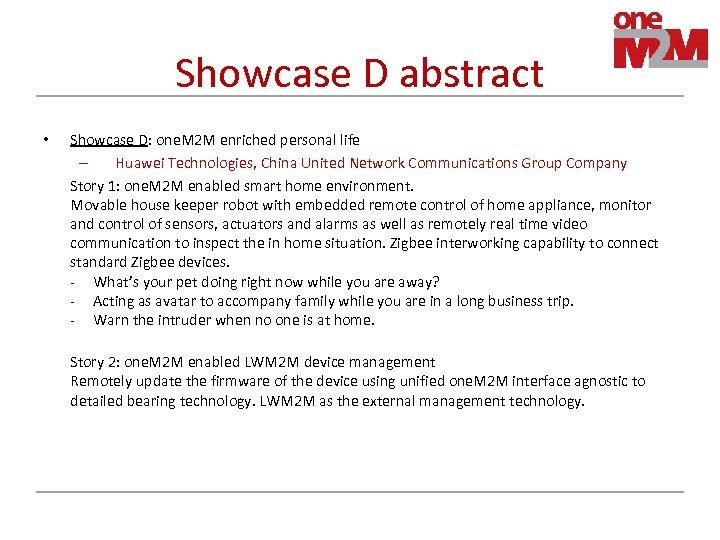 Showcase D abstract • Showcase D: one. M 2 M enriched personal life –
