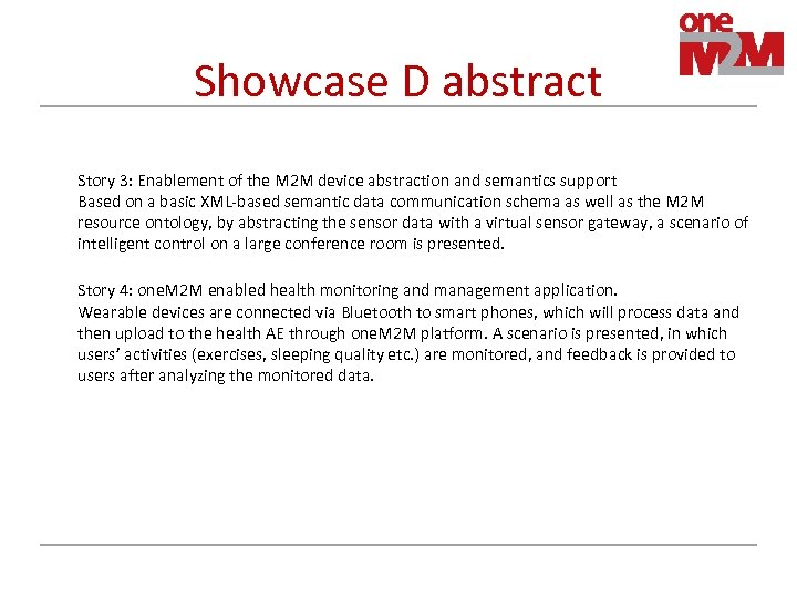 Showcase D abstract Story 3: Enablement of the M 2 M device abstraction and