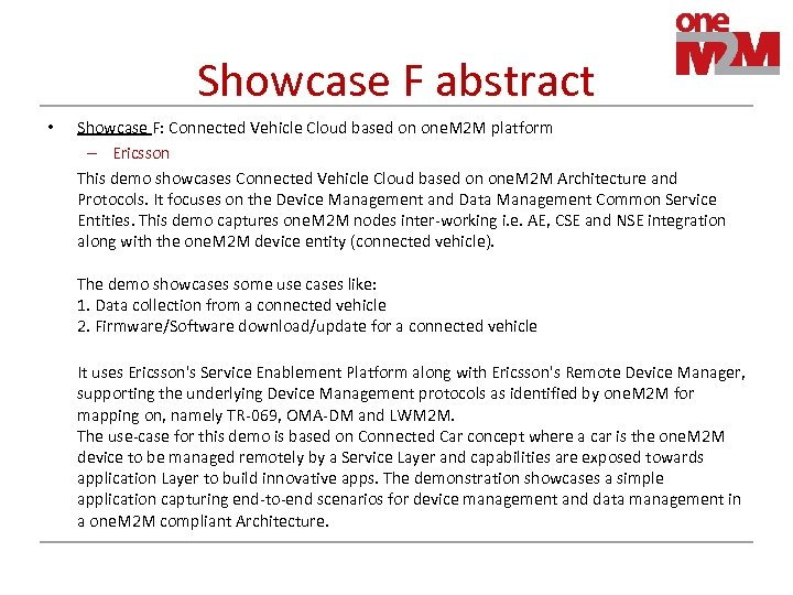 Showcase F abstract • Showcase F: Connected Vehicle Cloud based on one. M 2
