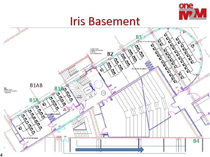 4 Iris Basement B 3 B 2 B 1 AB B 1 A B