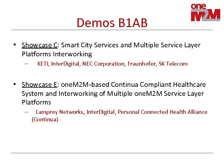 Demos B 1 AB • Showcase C: Smart City Services and Multiple Service Layer