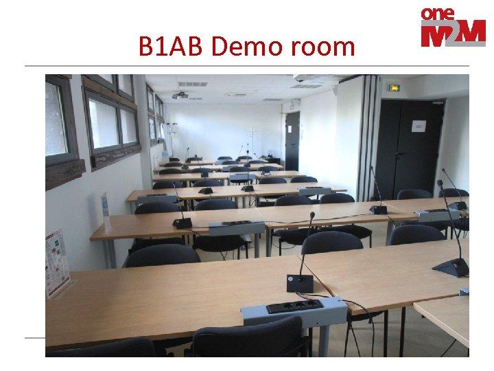 B 1 AB Demo room