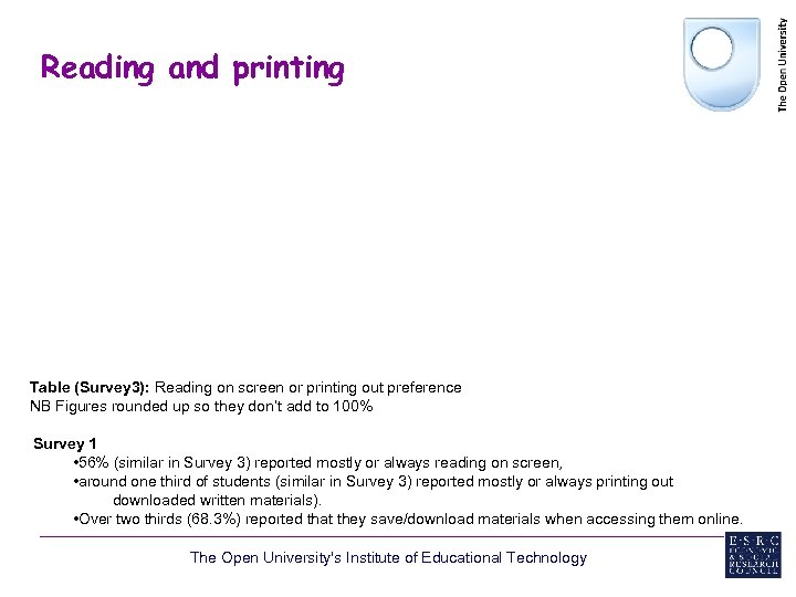 Reading and printing Table (Survey 3): Reading on screen or printing out preference NB