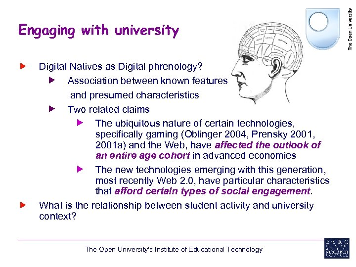 Engaging with university Digital Natives as Digital phrenology? Association between known features and presumed