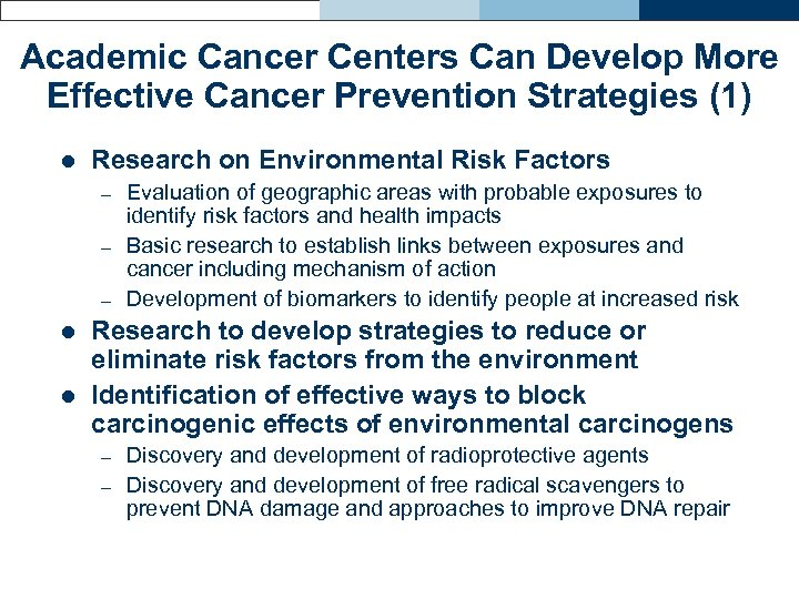 Academic Cancer Centers Can Develop More Effective Cancer Prevention Strategies (1) l Research on