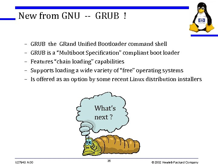 New from GNU -- GRUB ! – – – GRUB the GRand Unified Bootloader