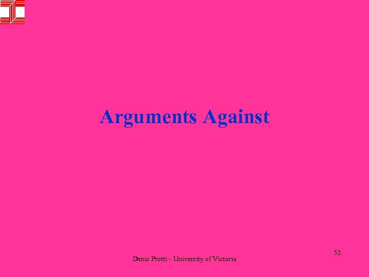 Arguments Against Denis Protti - University of Victoria 52