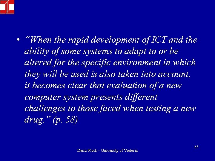 """• """"When the rapid development of ICT and the ability of some systems"""